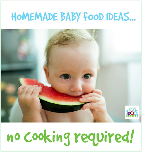 Homemade baby food ideas - no cooking required