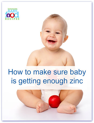 How to ensure your baby is getting enough zinc