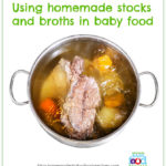 Using Homemade Stocks and Broths In Baby Food