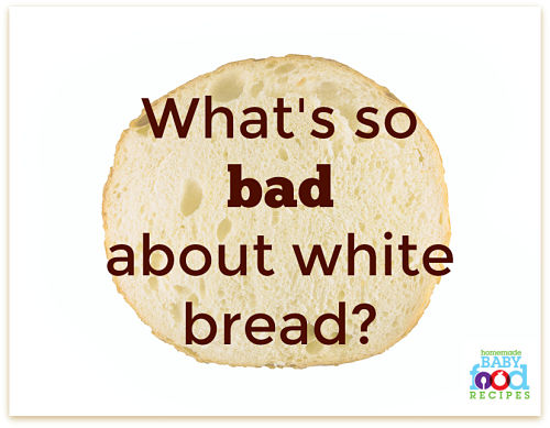 What's so bad about white bread