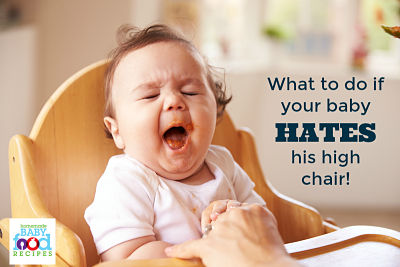 What to do if your baby hates his high chair