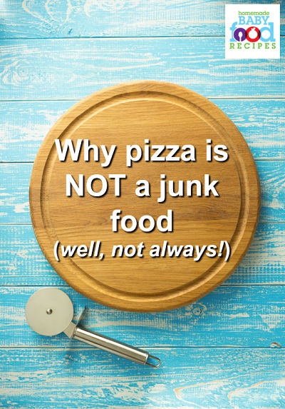 Why pizza is not a junk food