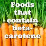 Foods That Contain Beta-Carotene… And Why They Are Good For Baby