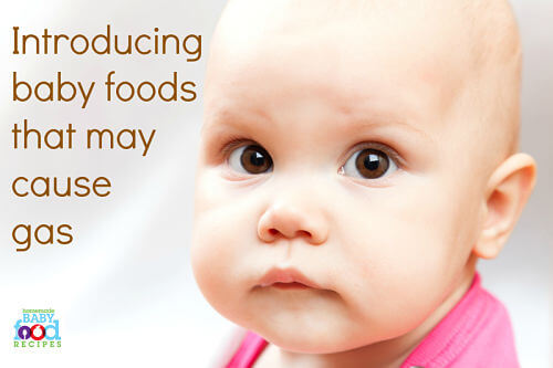 Introducing baby foods that may cause gas