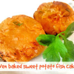 Oven Baked Sweet Potato Fish Cakes for Baby